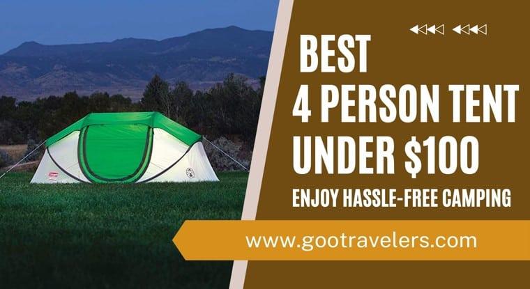 Best 4 Person Tent Under $100